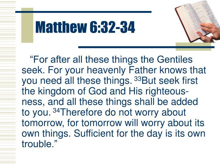 Matthew 6:32-34