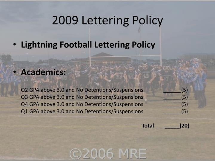 2009 Lettering Policy
