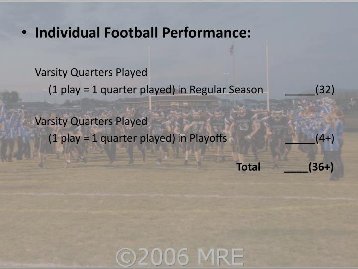 Individual Football Performance: