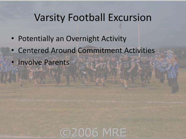 Varsity Football Excursion