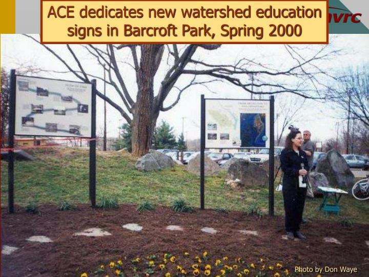 ACE dedicates new watershed education signs in Barcroft Park, Spring 2000