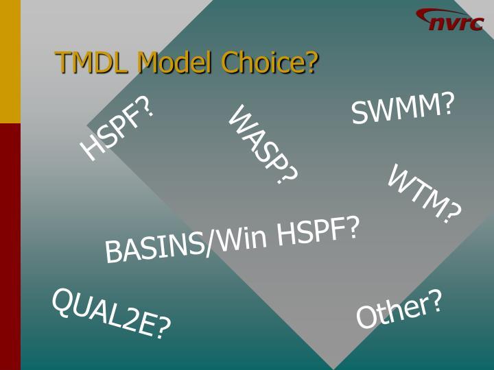 TMDL Model Choice?