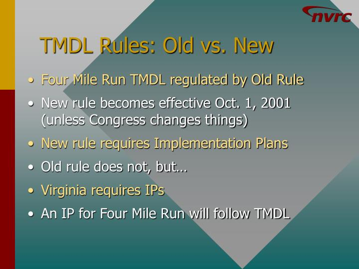 TMDL Rules: Old vs. New