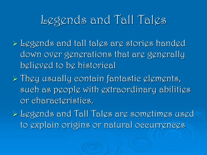 Legends and Tall Tales
