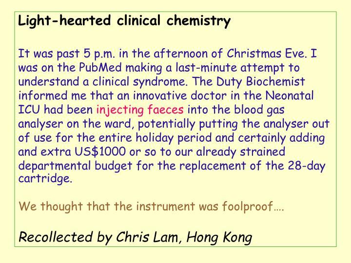 Light-hearted clinical chemistry