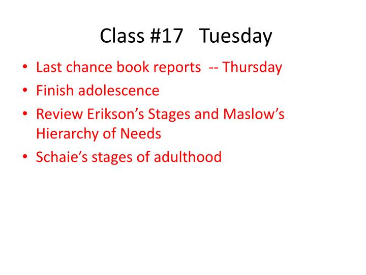 Class #17   Tuesday