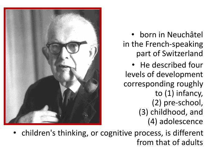 born in Neuchâtel