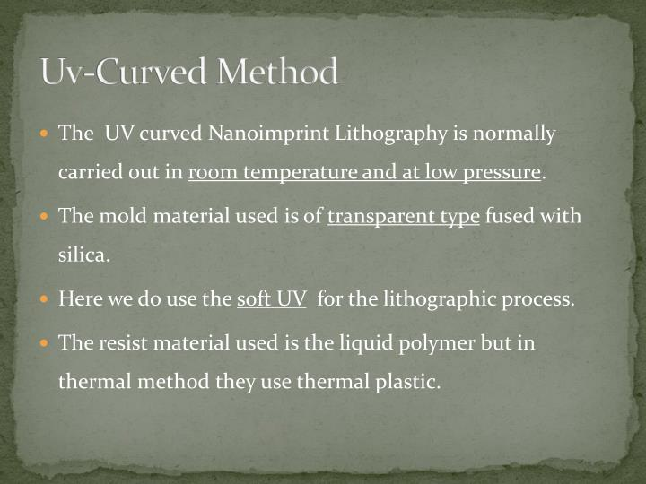 Uv-Curved Method