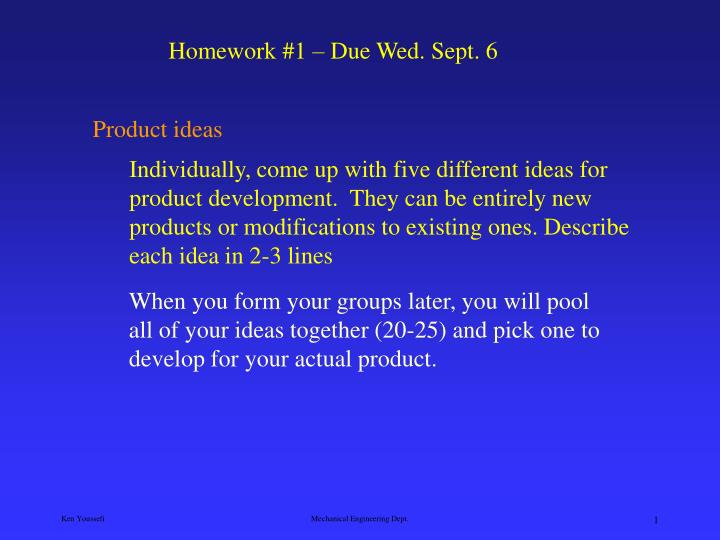 Homework #1 – Due Wed. Sept. 6
