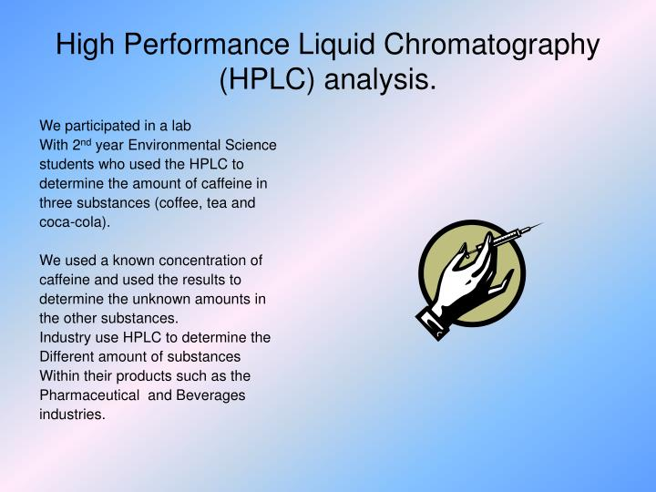 high performance liquid chromatography analysis of 1 pc system for ultra-fast high-performance liquid chromatography coupled with  mass spectrometry (uhplc-ms) ion trap designed for qualitative analysis,.