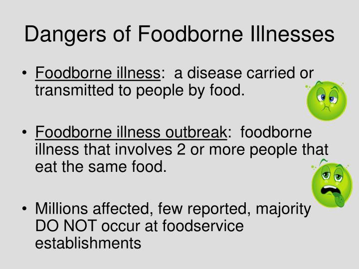 Dangers of Foodborne Illnesses