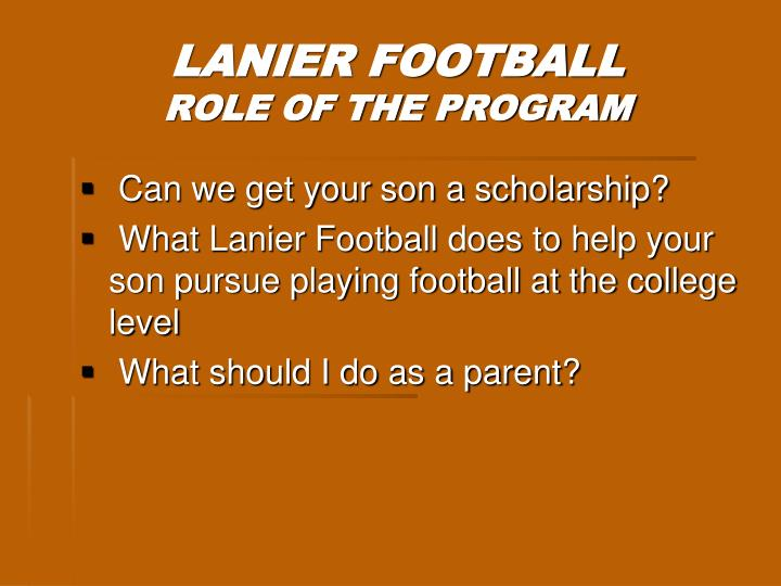 Lanier football role of the program