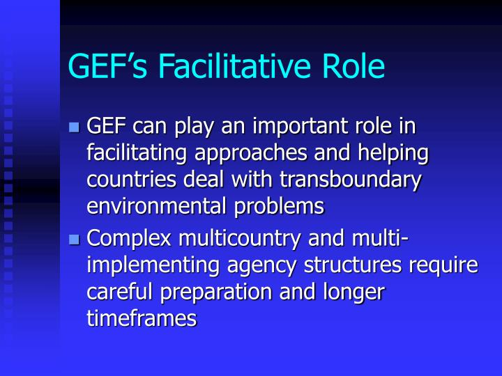 Gef s facilitative role