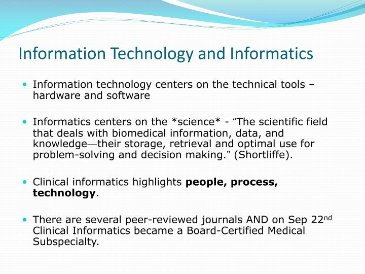 Information technology and informatics