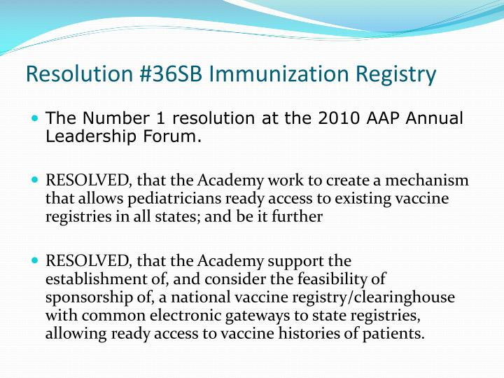 Resolution #36SB Immunization Registry