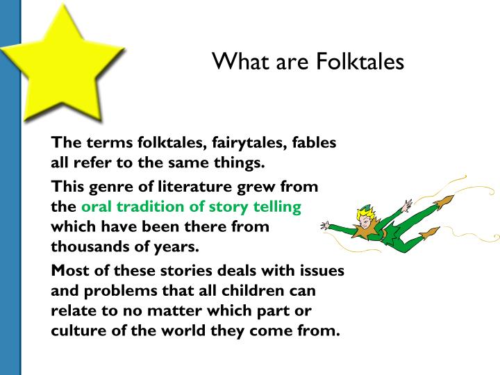 What are Folktales