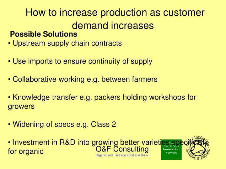 How to increase production as customer demand increases