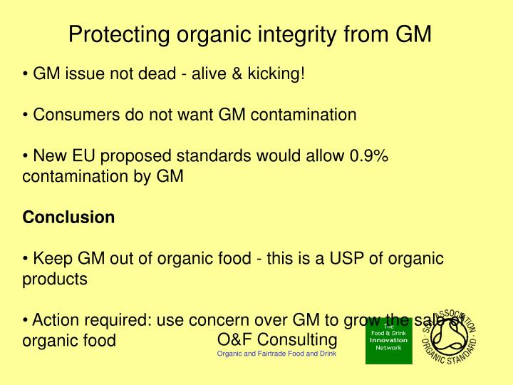 Protecting organic integrity from gm