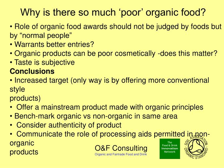 "Role of organic food awards should not be judged by foods but by ""normal people"""