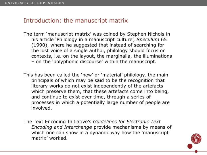 Introduction the manuscript matrix