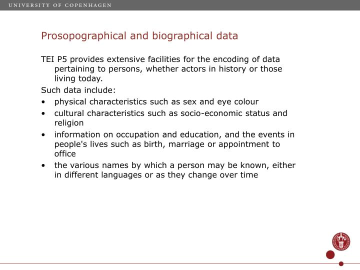 Prosopographical and biographical data