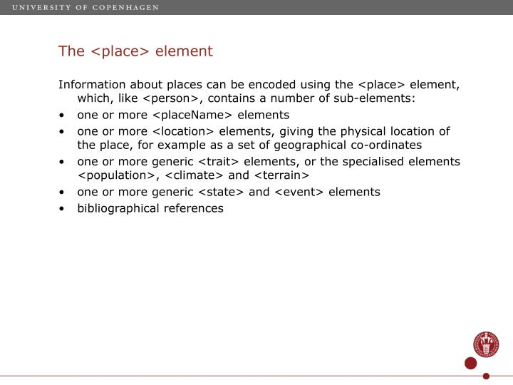 The <place> element