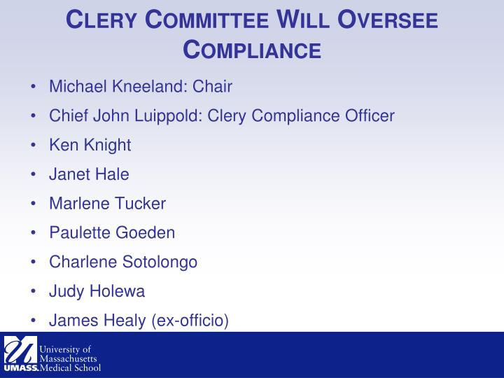 Clery Committee Will Oversee Compliance