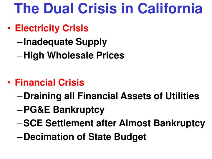 The Dual Crisis in California