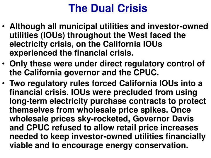 The Dual Crisis