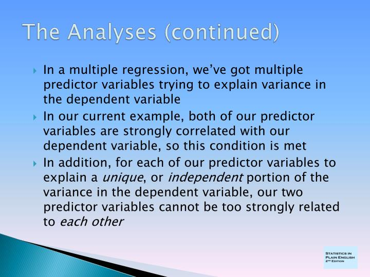 In a multiple regression, we've got multiple predictor variables trying to explain variance in the dependent variable