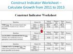 construct indicator worksheet calculate growth from 2011 to 2013