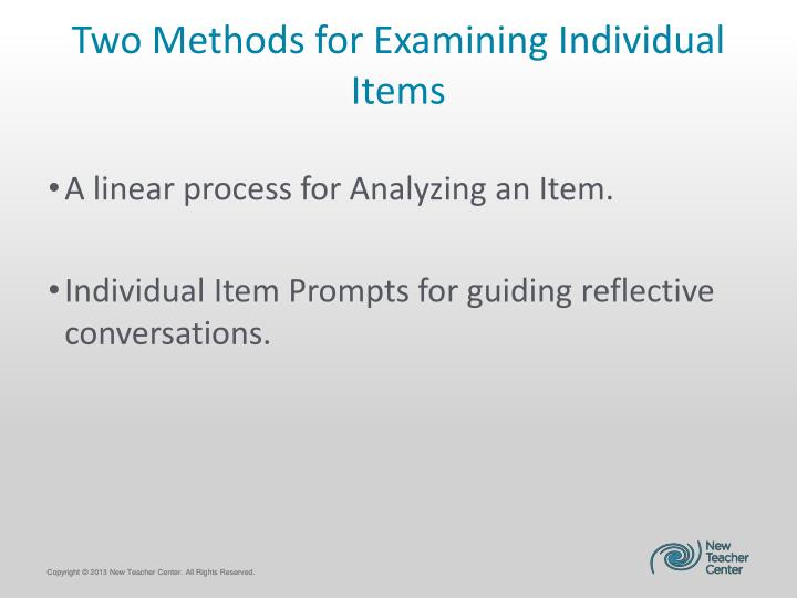 Two Methods for Examining Individual Items