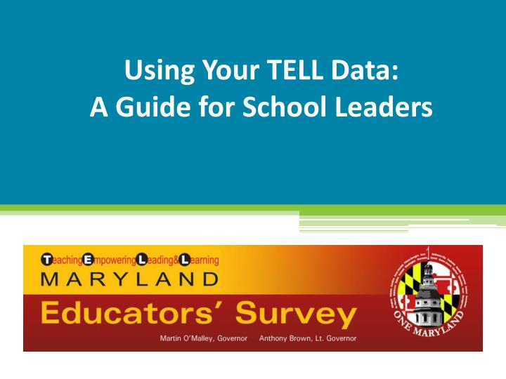 Using your tell data a guide for school leaders