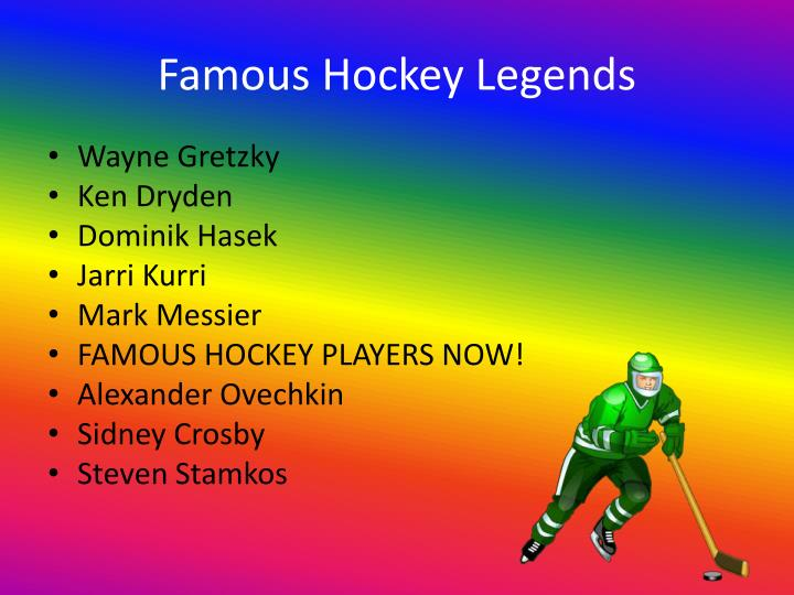 Famous Hockey Legends