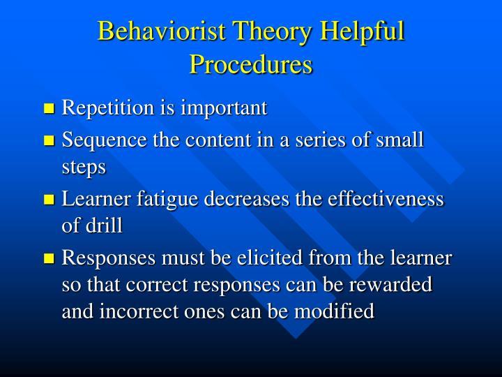 Behaviorist Theory Helpful Procedures