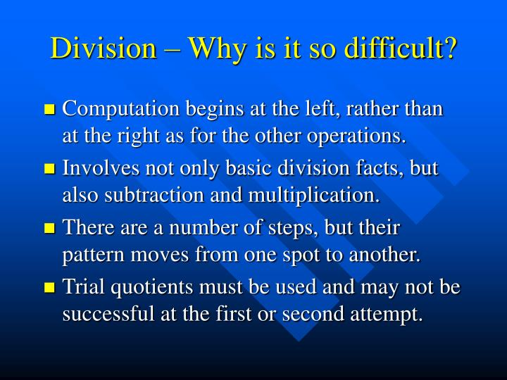 Division – Why is it so difficult?