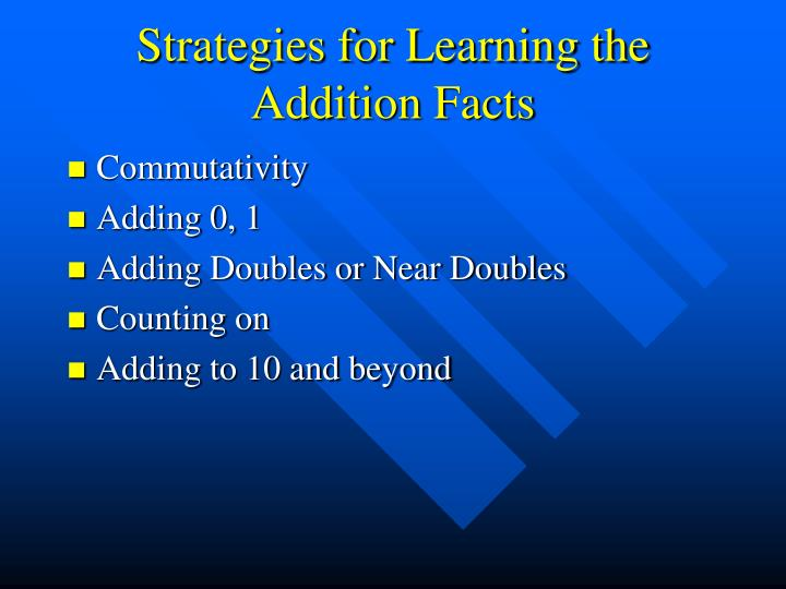 Strategies for learning the addition facts