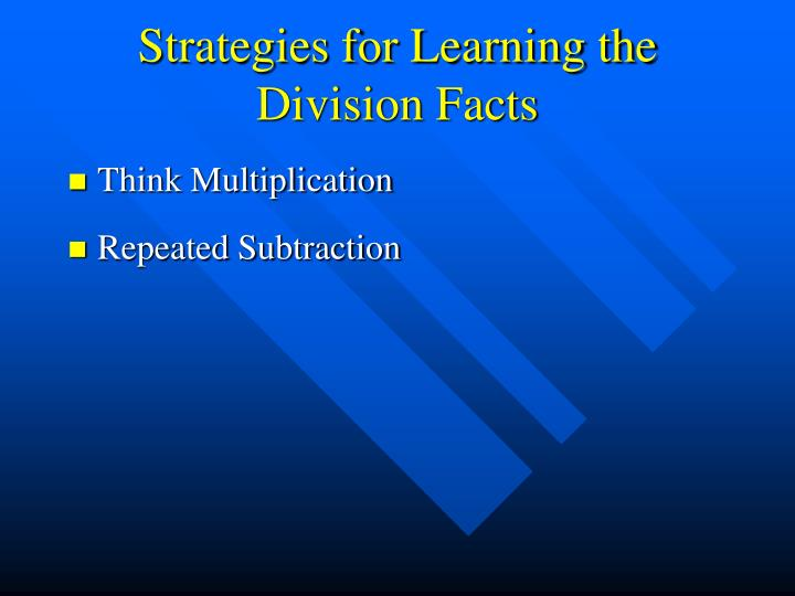 Strategies for Learning the Division Facts