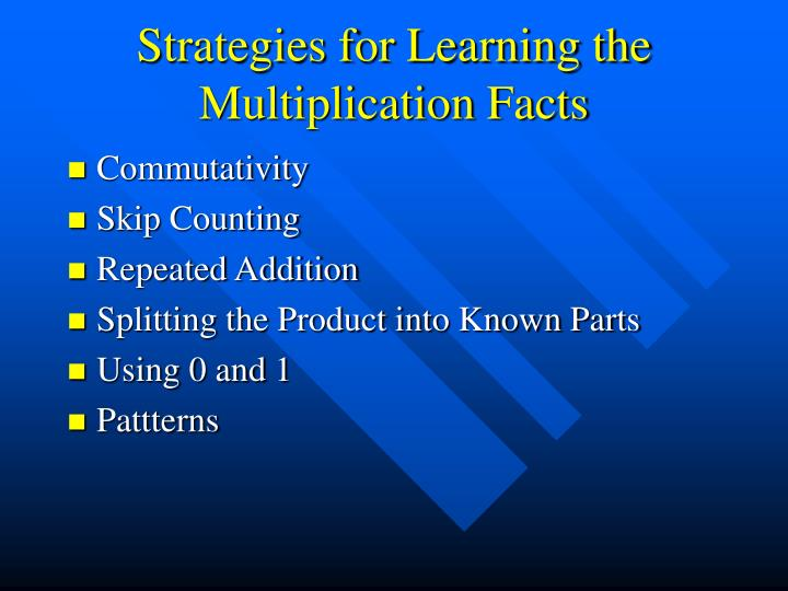 Strategies for Learning the Multiplication Facts