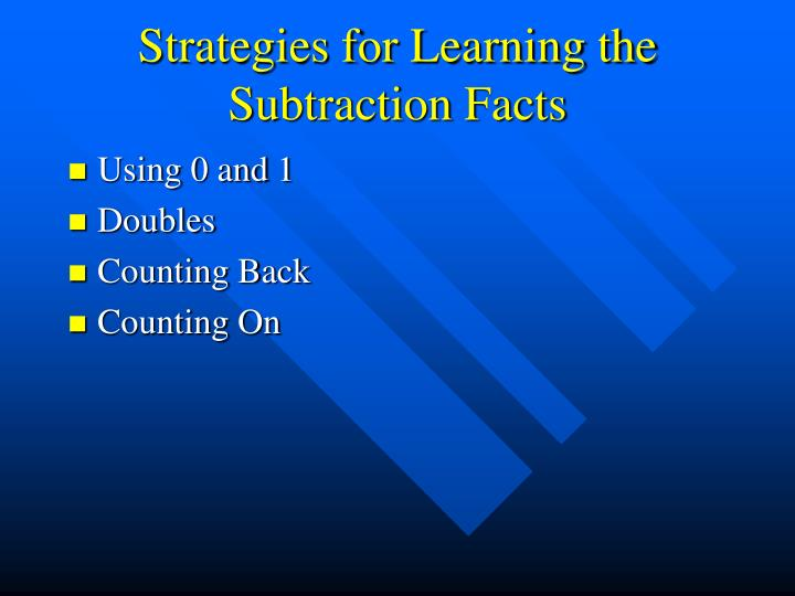 Strategies for Learning the Subtraction Facts