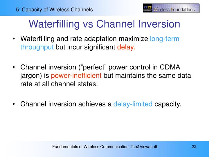 Waterfilling vs Channel Inversion