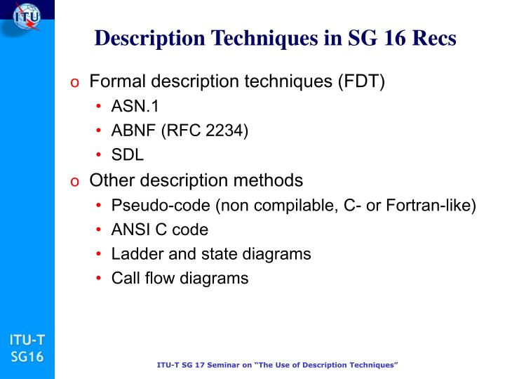 Description Techniques in SG 16 Recs