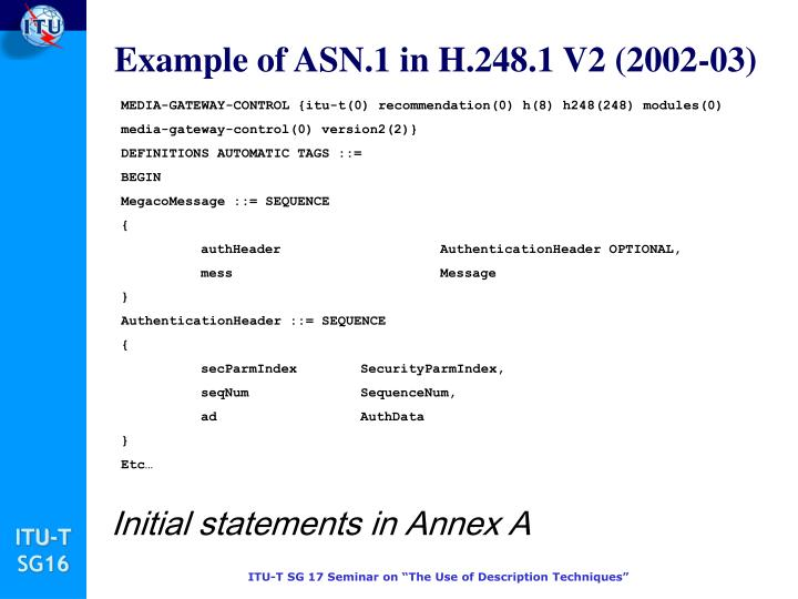 Example of ASN.1 in H.248.1 V2 (2002-03)