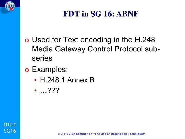 FDT in SG 16: ABNF