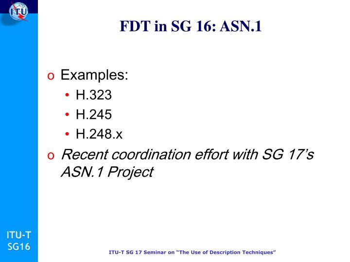 FDT in SG 16: ASN.1