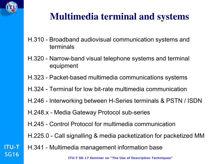 Multimedia terminal and systems