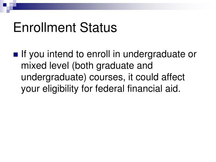 Enrollment Status