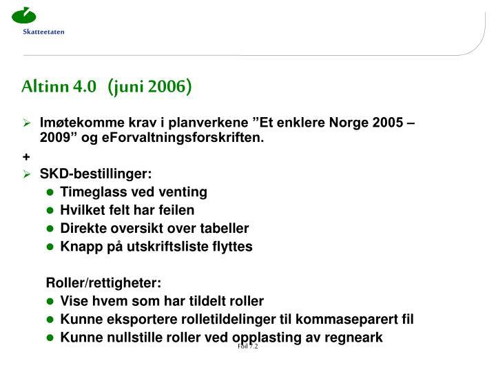 Altinn 4.0   (juni 2006)