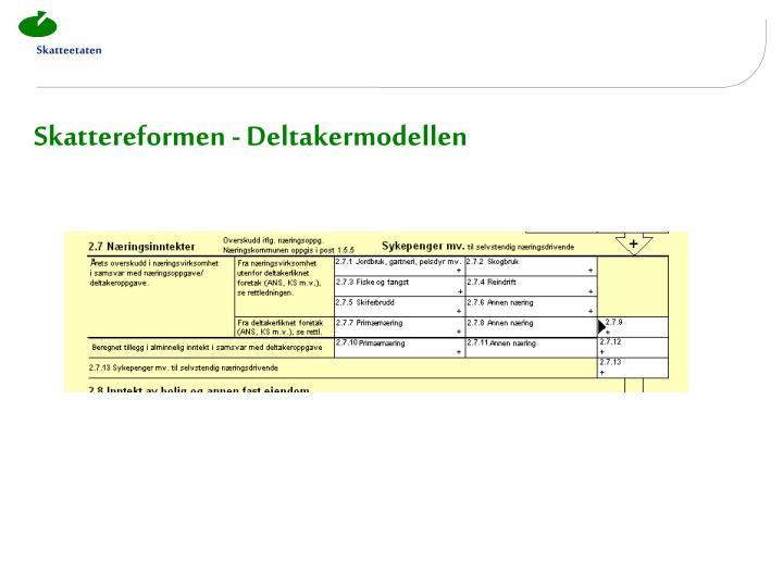 Skattereformen - Deltakermodellen