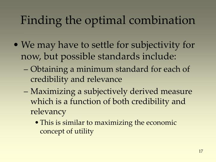 Finding the optimal combination